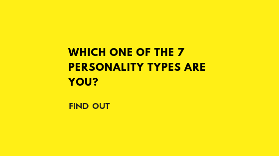 text image saying which one of the 7 personality types are you